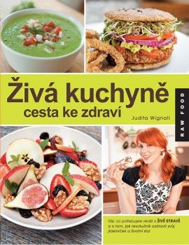 Lifefood Živá kuchyně, cesta ke zdraví